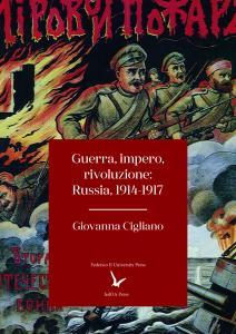 Cover for War, Empire, Revolution: Russia, 1914-1917