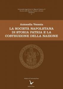 Cover for The Neapolitan Society of Homeland History and the Process of Nation Building in Italy