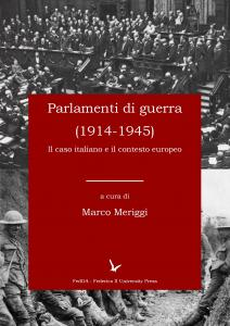 Cover for Parliaments at war (1914-1945): Italy and the European Context