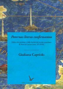 "Cover for Paternas literas confirmamus: The book of privileges and authority of the ""mastro portolano"" of  Terra di Lavoro (15th-17th Centuries)"