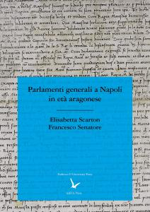 Cover for Parliaments in Naples during the Aragonese Era