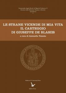 Cover for The Strange Events of My Life: The Correspondence of Giuseppe De Blasiis