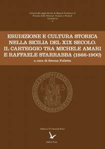 Cover for Erudition and Historical Culture in Nineteenth-Century Sicily: The Correspondence between Michele Amari and Raffaele Starrabba