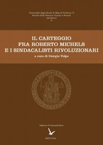 Cover for The Correspondence between Roberto Michels and the Syndicalists