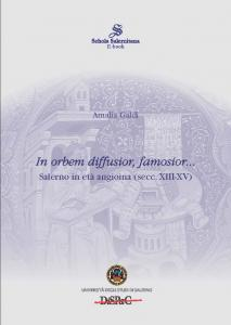 Cover for In orbem diffusior, famosior...: Salerno in the Angevin Age (13th-15th Centuries)