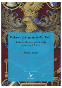 Cover for Frederick of Aragon (1451-1504): Politics and Ideology of the Aragonese Dynasty of Naples