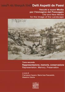 Cover for Delli Aspetti de Paesi. Old and New Media for the Image of the Landscape: Volume 2. Representation, Memory, Preservation