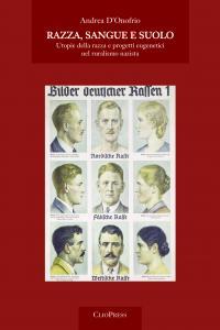 Cover for Razza, sangue e suolo: utopie della razza e progetti eugenetici nel ruralismo nazista
