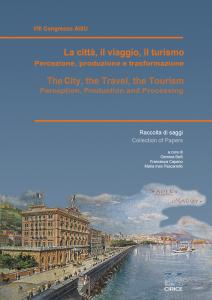 Cover for The City, the Travel, the Tourism: Perception, Production and Processing