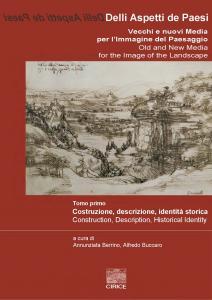 Cover for Delli Aspetti de Paesi. Old and New Media for the Image of the Landscape: Volume 1. Representation, Memory, Preservation